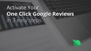 How to Activate Your One Click Google Reviews